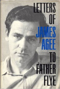 Letters of James Agee to Father Flye book cover