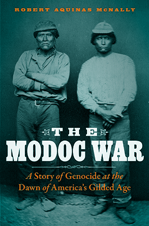 Cover of The Modoc War, Bison Books/University of Nebraska Press, 2017