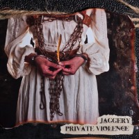 Jaggery Private Violence Album Cover