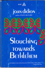 Slouching Towards Bethlehem early cover